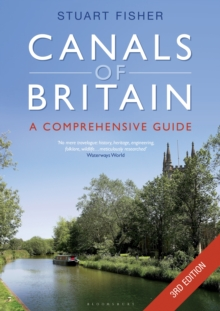 The Canals of Britain : The Comprehensive Guide, Paperback Book