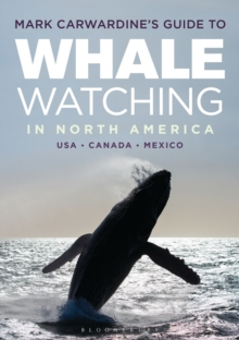 Mark Carwardine's Guide to Whale Watching in North America, Paperback Book