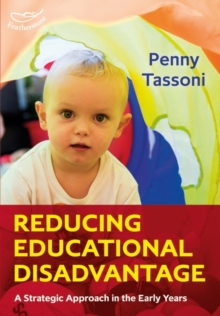 Reducing Educational Disadvantage: A Strategic Approach in the Early Years, Paperback Book