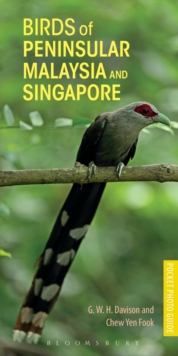 Birds of Peninsular Malaysia and Singapore, Paperback Book