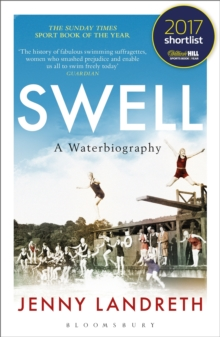 Swell : A Waterbiography The Sunday Times SPORT BOOK OF THE YEAR 2017, Paperback Book