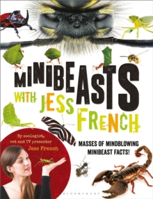 Minibeasts with Jess French : Masses of mindblowing minibeast facts!, Paperback Book