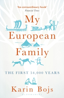 My European Family : The First 54,000 Years, Paperback Book