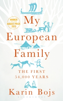 My European Family : The First 54,000 Years, Hardback Book