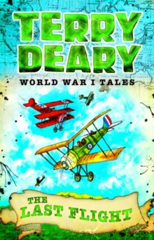 World War I Tales: The Last Flight, Paperback / softback Book