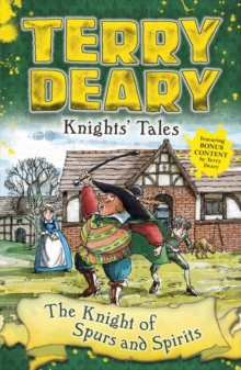 Knights' Tales: The Knight of Spurs and Spirits, Paperback Book