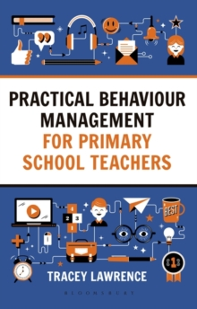 Practical Behaviour Management for Primary School Teachers, Paperback / softback Book