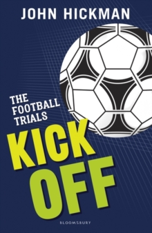 The Football Trials: Kick Off, Paperback Book