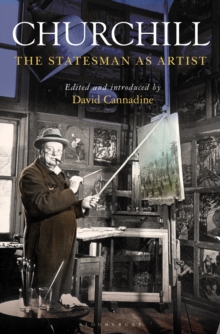 Churchill : The Statesman as Artist, Hardback Book