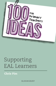 100 Ideas for Primary Teachers: Supporting EAL Learners, Paperback / softback Book