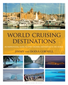 World Cruising Destinations : An Inspirational Guide to All Sailing Destinations, EPUB eBook