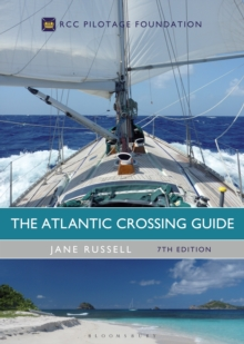 The Atlantic Crossing Guide 7th edition : RCC Pilotage Foundation, Hardback Book