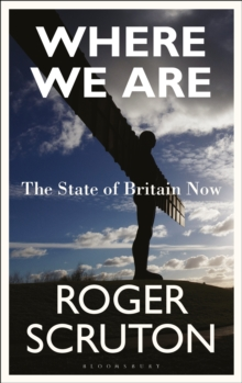 Where We Are : The State of Britain Now, Hardback Book