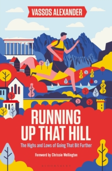 Running Up That Hill : The highs and lows of going that bit further, Paperback Book