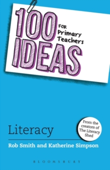 100 Ideas for Primary Teachers: Literacy, Paperback Book