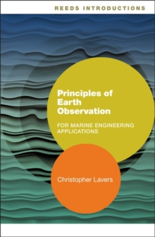 Reeds Introductions: Principles of Earth Observation for Marine Engineering Applications, Paperback / softback Book