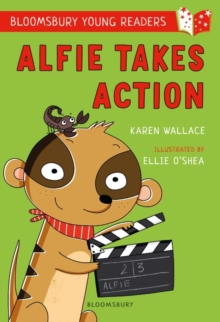 Alfie Takes Action: A Bloomsbury Young Reader, Paperback / softback Book