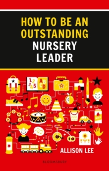 How to be an Outstanding Nursery Leader, Paperback / softback Book