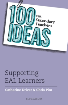 100 Ideas for Secondary Teachers: Supporting EAL Learners, Paperback / softback Book