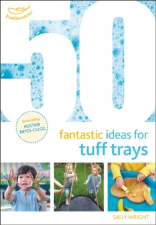 50 Fantastic Ideas for Tuff Trays, Paperback Book