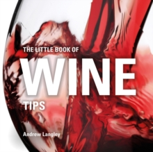 The Little Book of Wine Tips, Hardback Book
