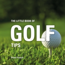 The Little Book of Golf Tips, Hardback Book