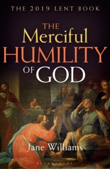 The Merciful Humility of God : The 2019 Lent Book, Paperback / softback Book