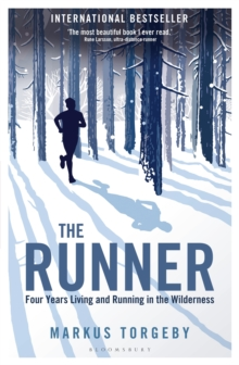 The Runner : Four Years Living and Running in the Wilderness, Paperback / softback Book