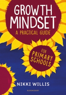 Growth Mindset: A Practical Guide, Paperback / softback Book