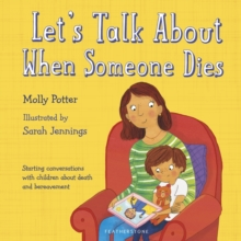 Let's Talk About When Someone Dies, Hardback Book