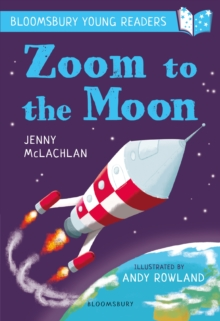 Zoom to the Moon: A Bloomsbury Young Reader, PDF eBook
