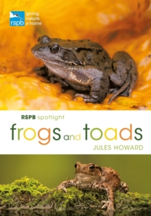 RSPB Spotlight Frogs and Toads, EPUB eBook