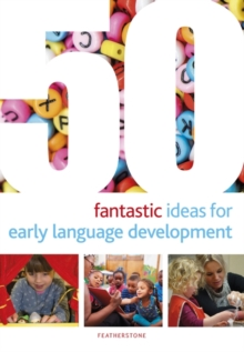 50 Fantastic Ideas for Early Language Development, Paperback / softback Book