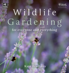 Wildlife Gardening : For Everyone and Everything, EPUB eBook