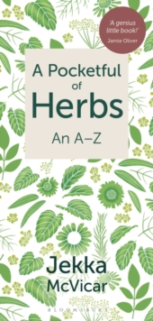 A Pocketful of Herbs : An A-Z, Paperback / softback Book