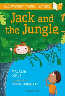 Jack and the Jungle: A Bloomsbury Young Reader, Paperback / softback Book