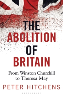 The Abolition of Britain, Paperback / softback Book