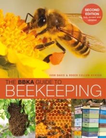 The BBKA Guide to Beekeeping, Second Edition, Paperback / softback Book