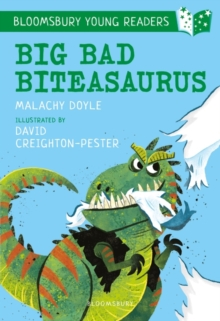 Big Bad Biteasaurus: A Bloomsbury Young Reader : Purple Book Band, Paperback / softback Book