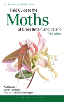 Field Guide to the Moths of Great Britain and Ireland : Third Edition, Paperback / softback Book