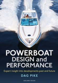 Powerboat Design and Performance : Expert insight into developments past and future, EPUB eBook