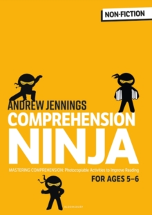 Comprehension Ninja for Ages 5-6 : Photocopiable comprehension worksheets for Year 1, Paperback / softback Book