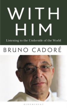 With Him : Listening to the Underside of the World, Paperback / softback Book
