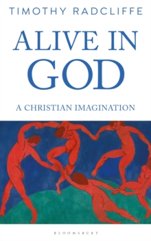 Alive in God : A Christian Imagination, Paperback / softback Book