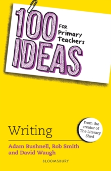 100 Ideas for Primary Teachers: Writing, Paperback / softback Book