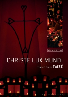 Christe Lux Mundi : Music From Taize: Vocal Edition, Paperback / softback Book
