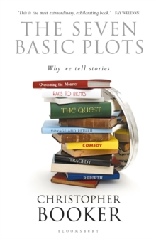 The Seven Basic Plots : Why We Tell Stories, Paperback / softback Book