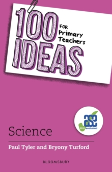 100 Ideas for Primary Teachers: Science, Paperback / softback Book