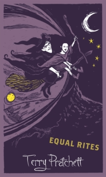 Equal Rites : Discworld: The Witches Collection, Hardback Book
