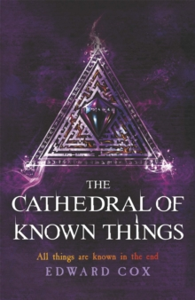 The Cathedral of Known Things, Paperback Book